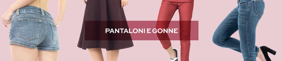 Pantaloni e gonne